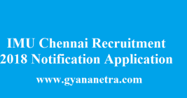 Indian Maritime University Chennai Recruitment 2018