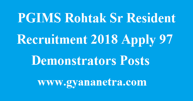 PGIMS Rohtak Sr Resident Recruitment