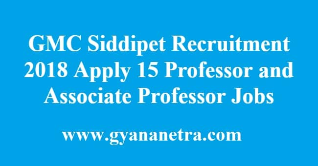GMC Siddipet Recruitment