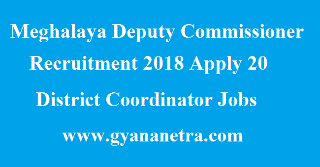 Meghalaya Deputy Commissioner Recruitment
