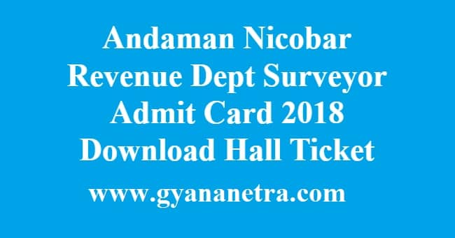 Andaman Nicobar Revenue Dept Surveyor Admit Card