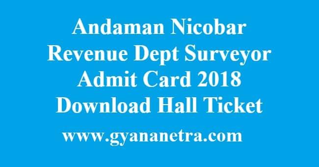 Andaman Nicobar Revenue Dept Surveyor Admit Card