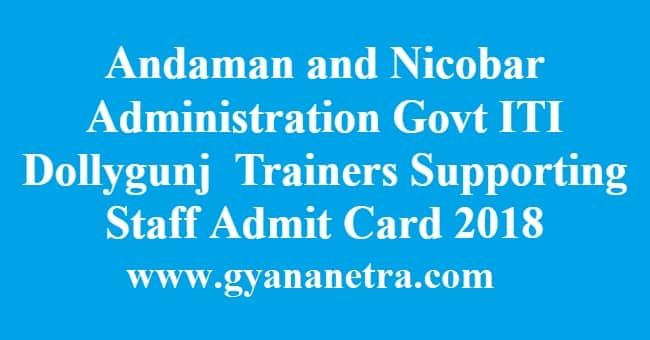 Andaman and Nicobar Administration ITI Trainers Supporting Staff Admit Card