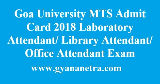 Goa University MTS Admit Card