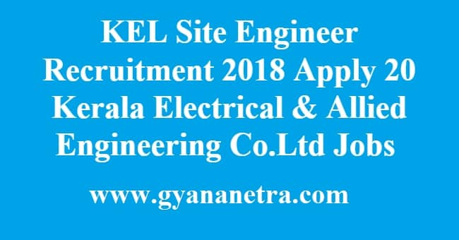 KEL Site Engineer Recruitment