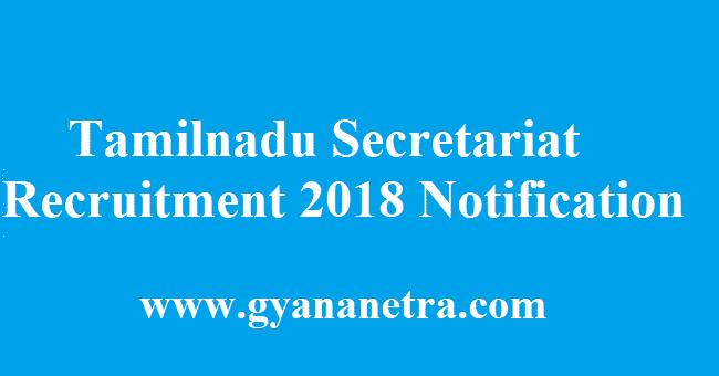 Tamilnadu Secretariat Recruitment 2018