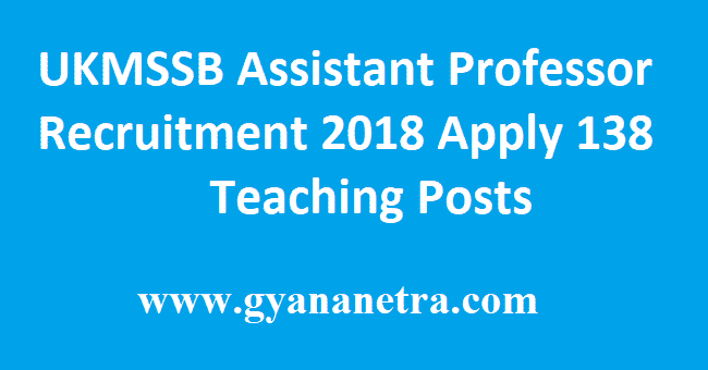 UKMSSB Assistant Professor Recruitment