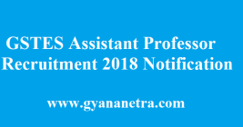 GSTES Recruitment 2018