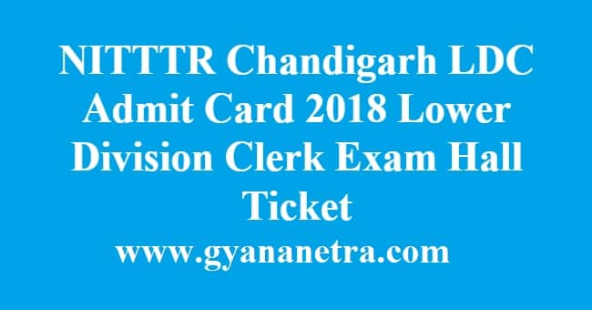NITTTR Chandigarh LDC Admit Card