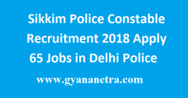 Sikkim Police Constable Recruitment