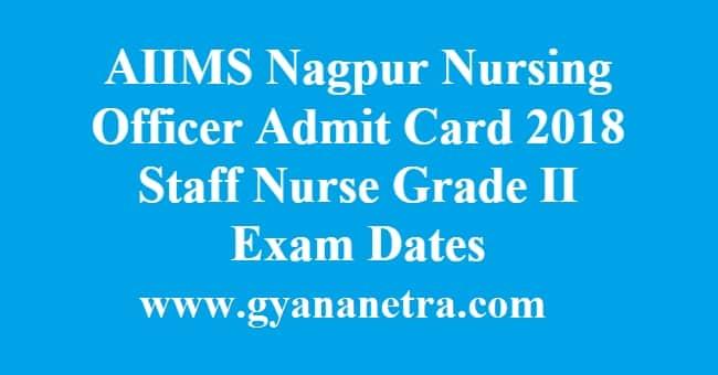 AIIMS Nagpur Nursing Officer Admit Card