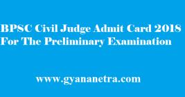 BPSC Civil Judge Admit Card 2018