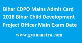 Bihar CDPO Mains Admit Card 2018