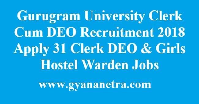 Gurugram University Clerk Cum DEO Recruitment