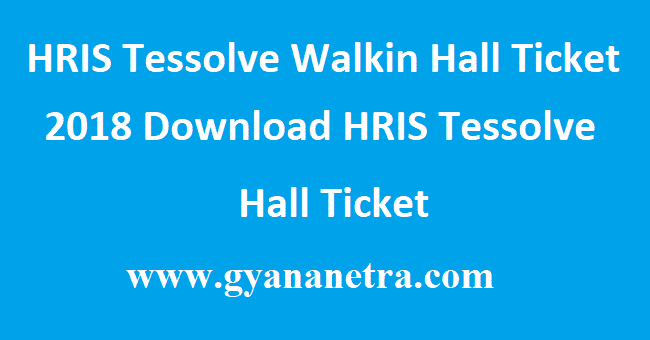 HRIS Tessolve Walkin Hall Ticket