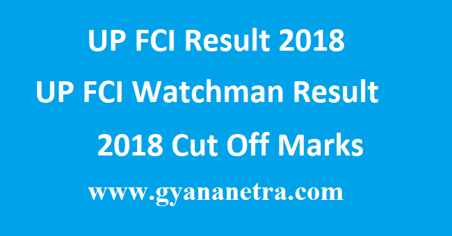 UP FCI Result 2018