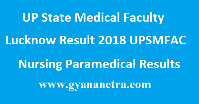 UP State Medical Faculty Lucknow Result 2018