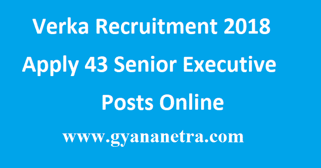 Verka Recruitment 2018
