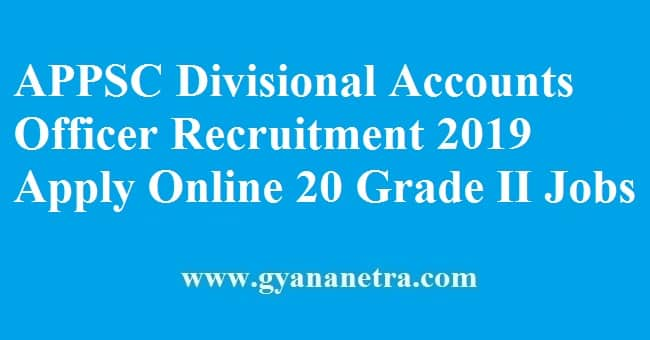 APPSC Divisional Accounts Officer Recruitment