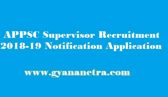 APPSC Supervisor Recruitment 2019