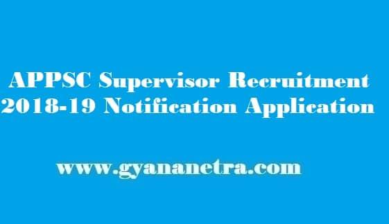 APPSC Supervisor Recruitment 2019