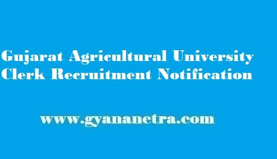 Gujarat Agricultural University Clerk Recruitment 2019