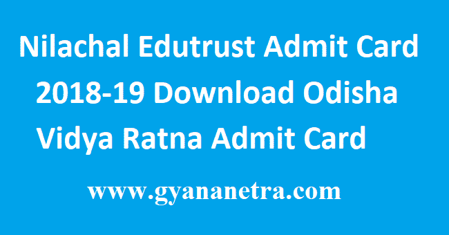 Nilachal Edutrust Admit Card