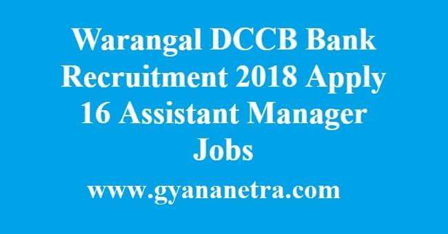 Warangal DCCB Bank Recruitment Notification