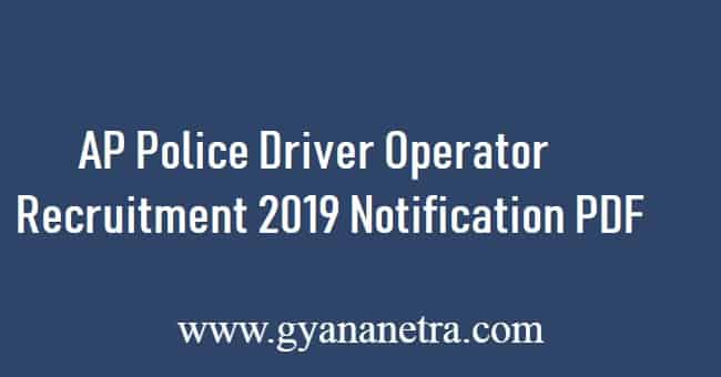 AP Police Driver Operator Recruitment 2019