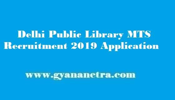 Delhi Public Library MTS Recruitment 2019