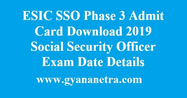 ESIC SSO Phase 3 Admit Card Download
