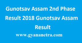 Gunotsav Assam 2nd Phase Result