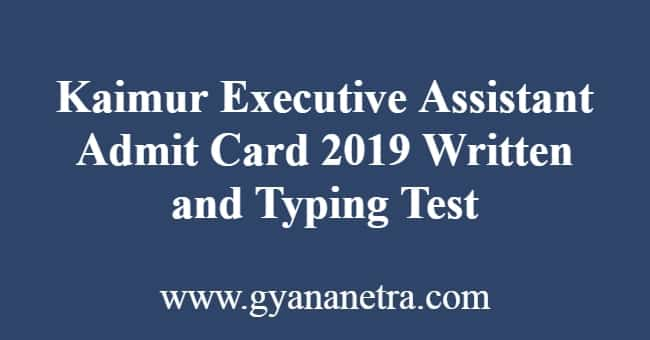 kaimur executive assistant admit card