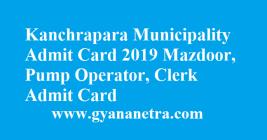 Kanchrapara Municipality Admit Card