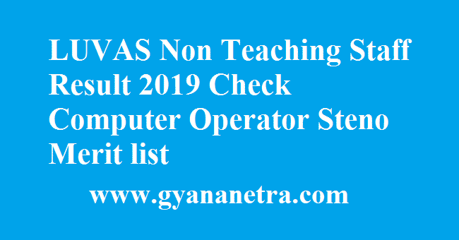 LUVAS Non Teaching Staff Result