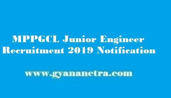 MPPGCL Junior Engineer Recruitment 2019
