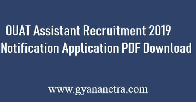 OUAT Assistant Recruitment 2019