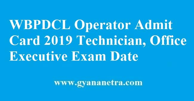 WBPDCL Operator Admit Card