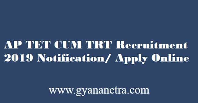 AP TET CUM TRT Recruitment 2019