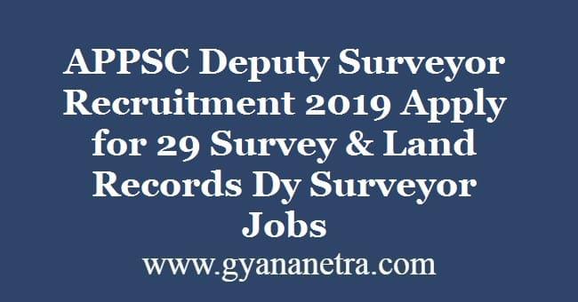 APPSC Deputy Surveyor Recruitment