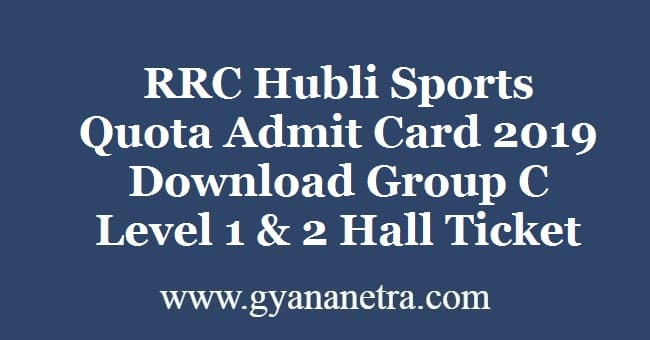 RRC Hubli Sports Quota Admit Card