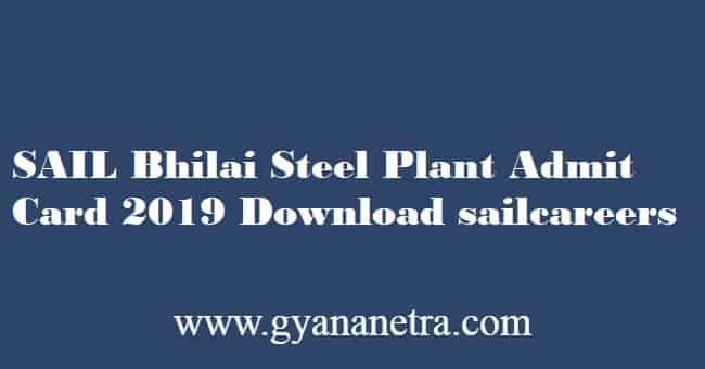 SAIL Bhilai Admit Card 2019