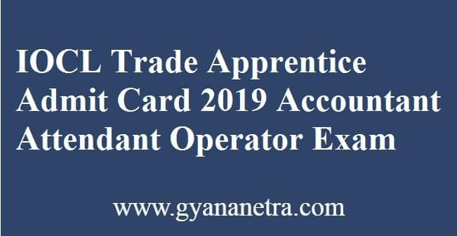 IOCL Trade Apprentice Admit Card