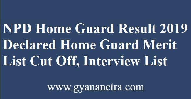 NPD Home Guard Result
