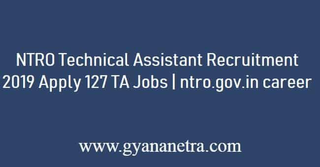 NTRO Technical Assistant Recruitment 2019
