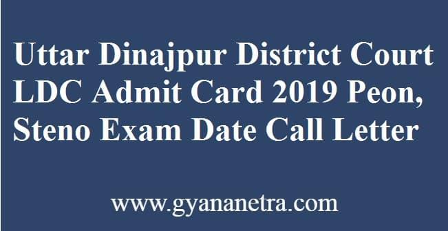 Uttar Dinajpur District Court LDC Admit Card