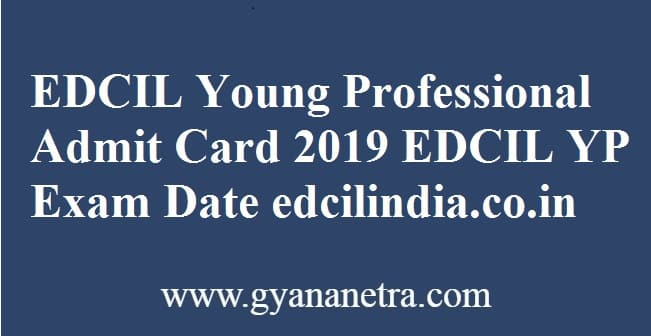 EDCIL Young Professional Admit Card
