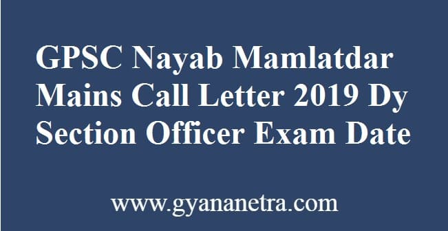 GPSC Nayab Mamlatdar Mains Call Letter
