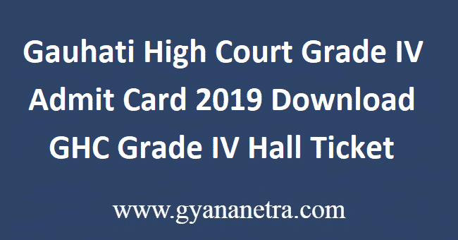 Gauhati-High-Court-Grade-IV-Admit-Card