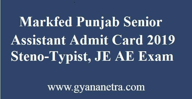 Markfed Punjab Senior Assistant Admit Card